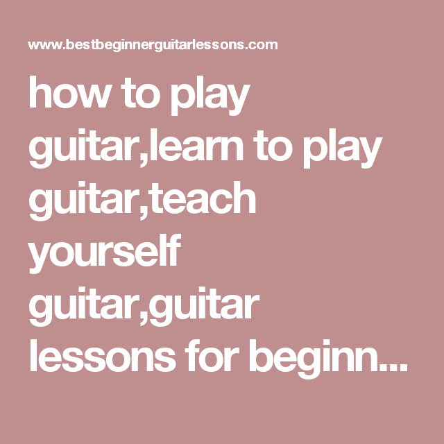 different ways to learn how to play the guitar best beginner guitar lessons blog electric. Black Bedroom Furniture Sets. Home Design Ideas