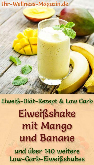 Eiweißshake mit Mango und Banane - Low-Carb-Eiweiß-Diät-Rezept #proteinshakes