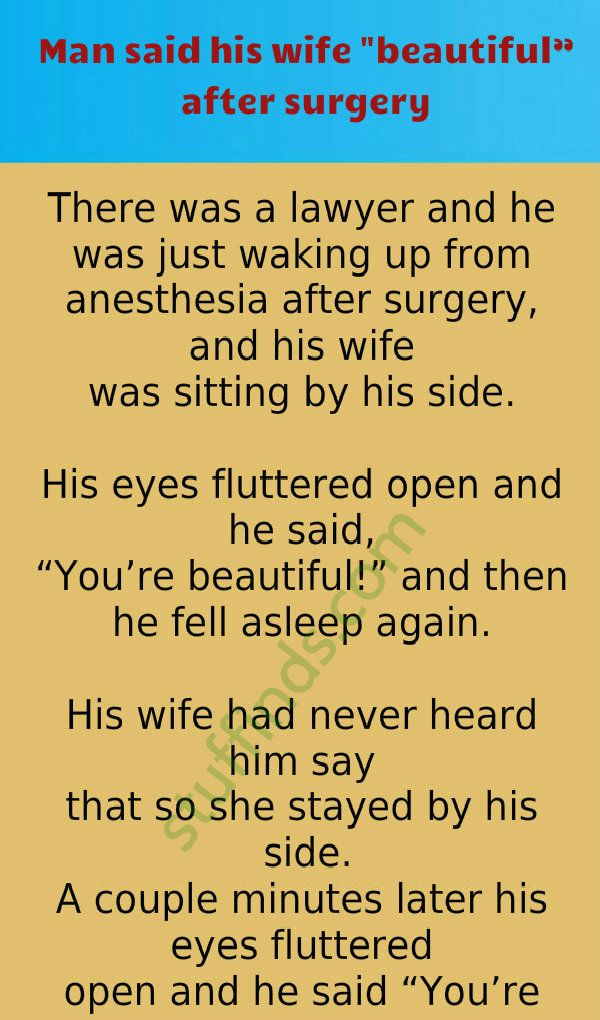 Man Said His Wife Beautiful After Surgery Sayings