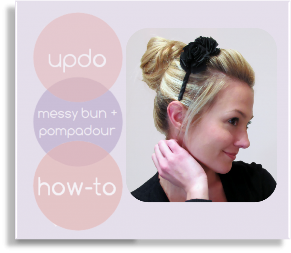 Hair Tutorial ~ Messy Bun with Pompadour (she: Christina) - Or so she says...