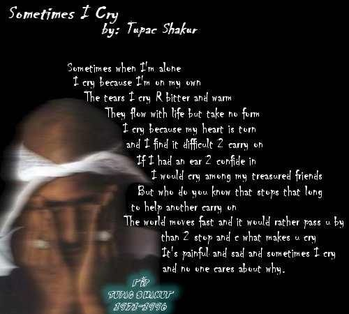 Tupac one of my favorite poems by him <3 | Keep your head up ...