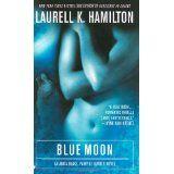 Blue Moon (Anita Blake, Vampire Hunter, Book 8) (Mass Market Paperback)By Laurell K. Hamilton