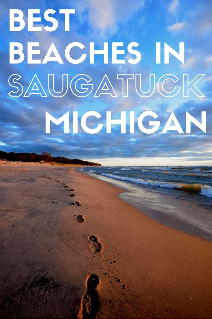 A List Of The Best Beaches In Saugatuck, Michigan To