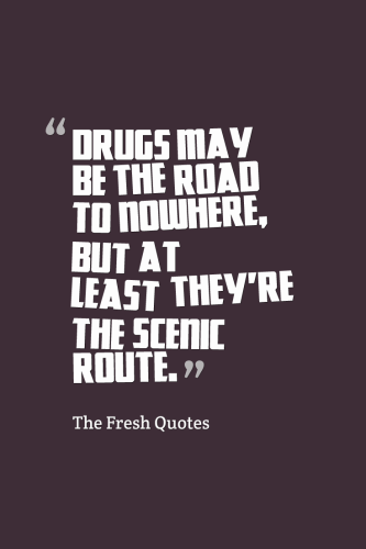 Quotes About Drugs Stunning Drugs Quotes & Anti Drugs Slogans Decorating Design