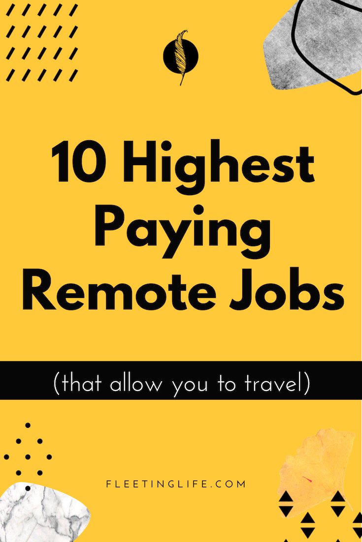 Here Are The Top 10 Best Remote Jobs That Pay A High Salary And