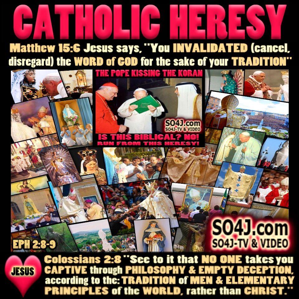 catholic heresy list are catholics christian false