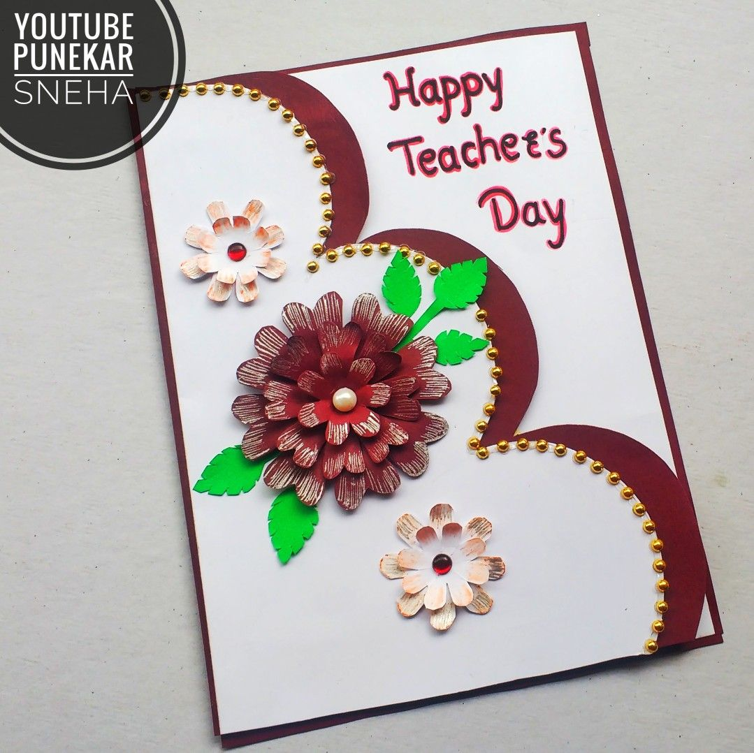 Teachers Day Card Making Easy Card Making Ideas At Home By Punekar Sneha Teachers Day Card Happy Teachers Day Card Card Making Ideas Easy