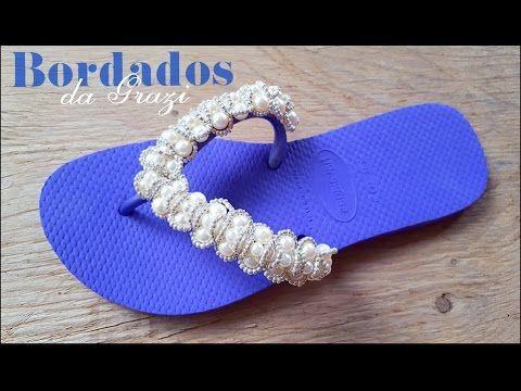8925719f7 HAVAIANA BORDADA- BORBOLETA DE RENDA FRANCESA! - YouTube | sandálias ...