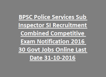 BPSC Police Services Sub Inspector SI Recruitment Combined