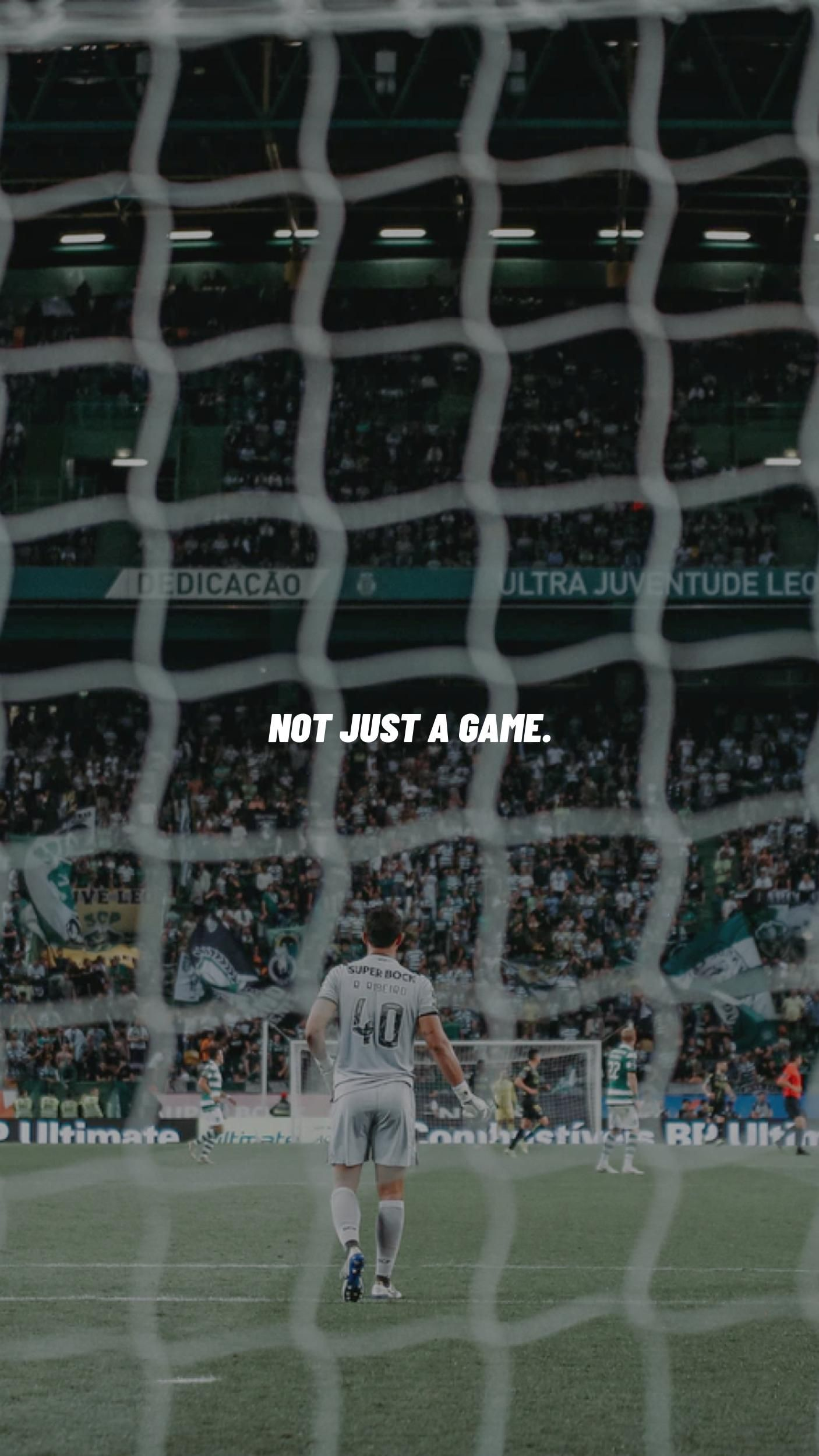 Not Just A Game Football Wallpaper Soccer Motivation Soccer Photography