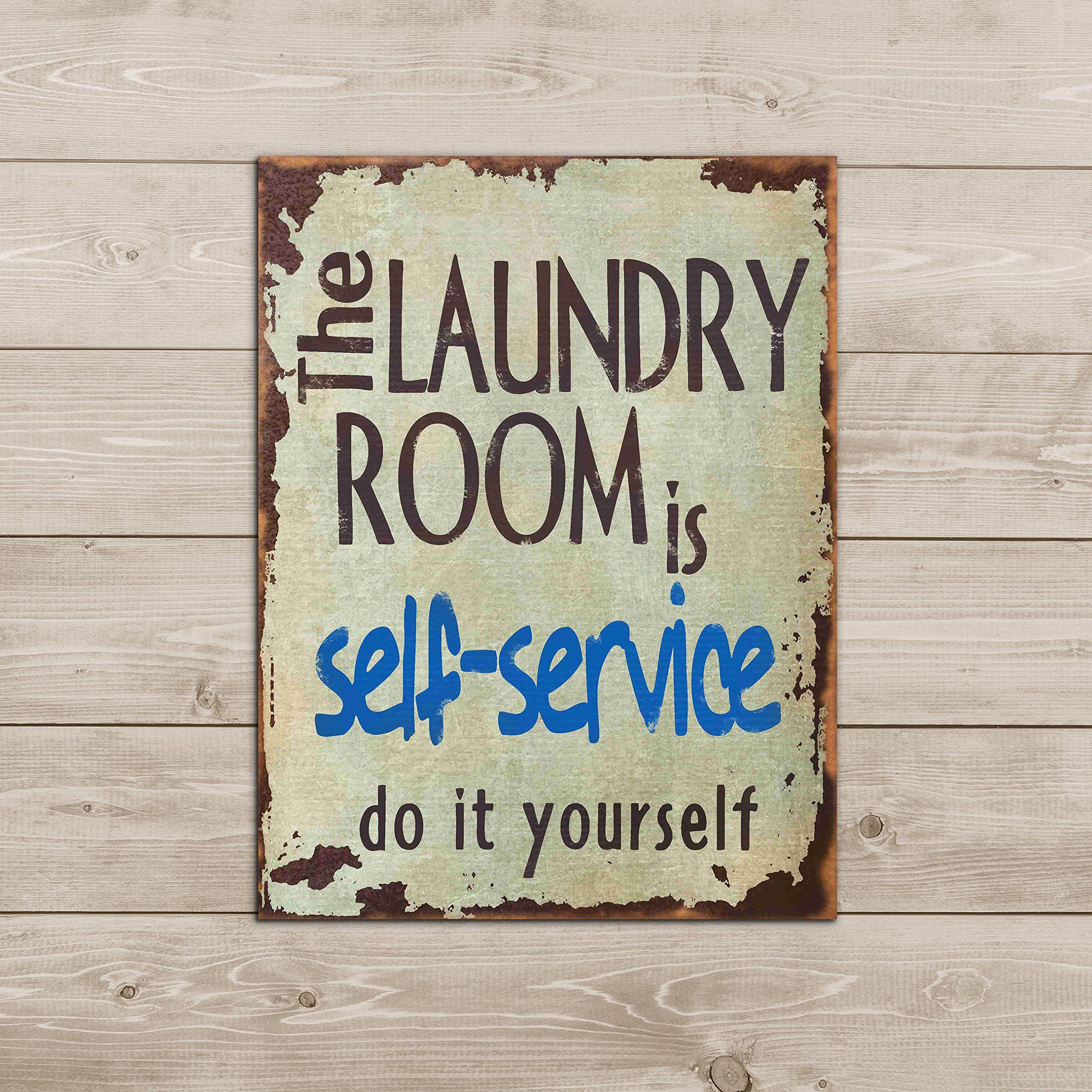 Barnyard Designs The Laundry Room Is Self Service Retro Vintage