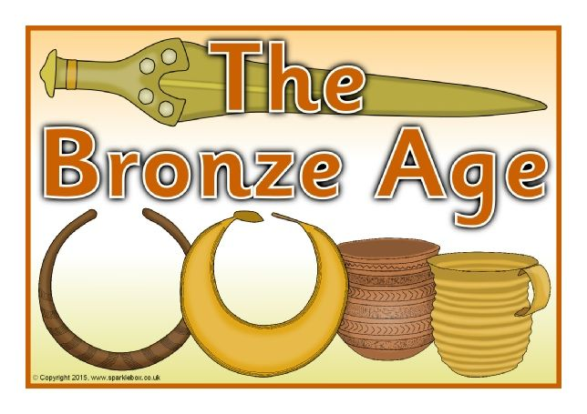 The Bronze Age Display Poster (SB11357) - SparkleBox | Bronze age ...