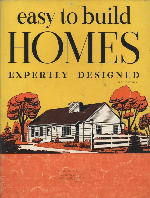 Easy To Build Homes Expertly Designed, 1953. Home Plan Book Co. From The