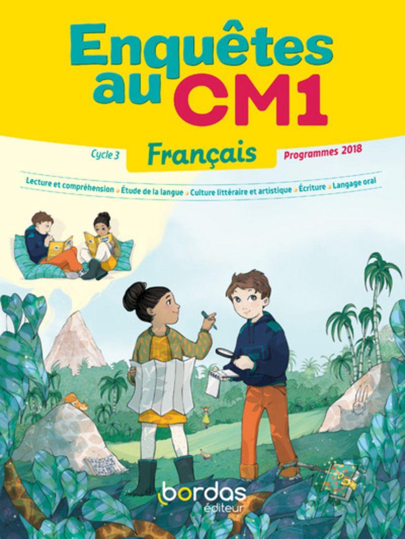 Enquetes Au Cm1 Manuel De L Eleve Ed 2019 Editions