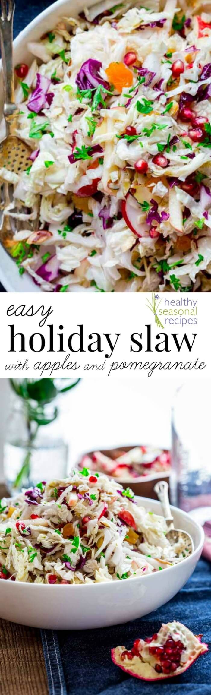 This easy holiday slaw with apples and pomegranate is a bright and cheerful dish that will provide a healthy and fresh contrast to the rest of your meal.