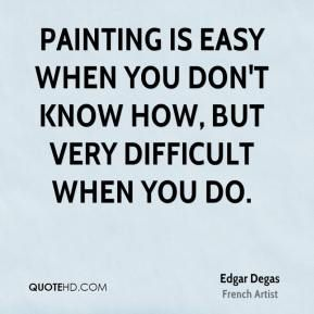 Quotes About Painting Simple Art Quotes Painting Degas  Google Search  Paintingportraits
