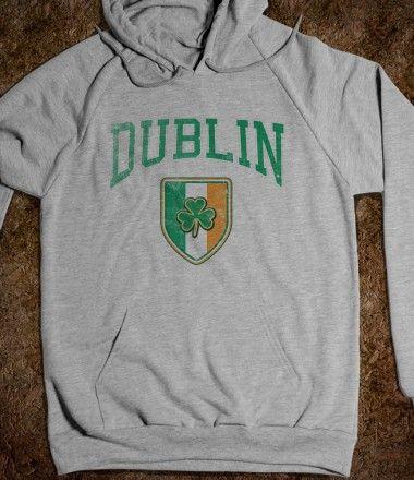 DUBLIN IRELAND Sweatshirt or Tee