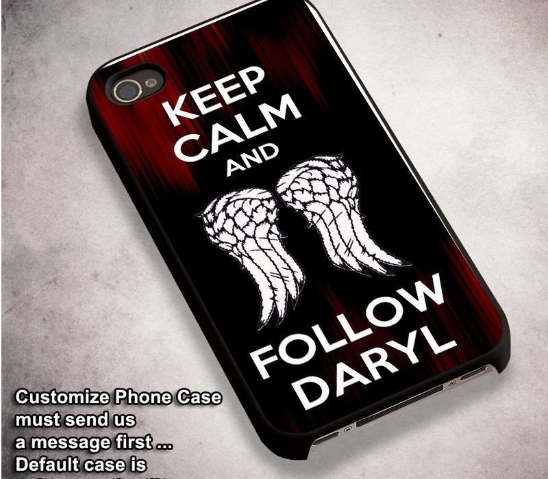 The Walking Dead Keep Calm and Follow Daryl Dixon - For iPhone 4/ 4S/ 5/ 5S/ 5SE/ 5C/ 6/ 6S/ 6 PLUS/ 6S PLUS/ 7/ 7 PLUS Case And Samsung Galaxy Case