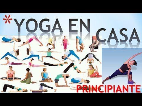 Yoga En Casa Yoga Para Principiantes En Español Youtube Yoga Principiantes Yoga Yoga Para Adelgazar