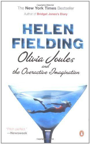 Olivia Joules and the Overactive Imagination by Helen Fielding.