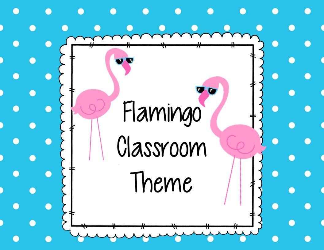 Pin By Dana Warren On Flamingo Classroom Theme Classroom