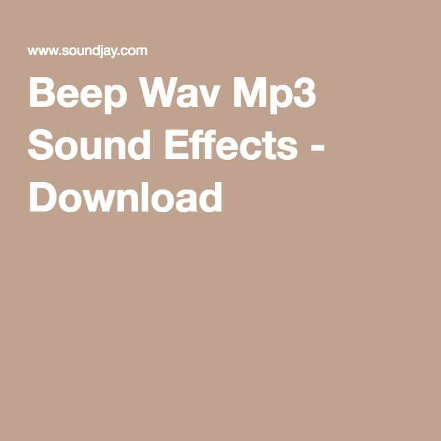 Beep Wav Mp3 Sound Effects - Download | VIDEO TOOLS | Sound effects