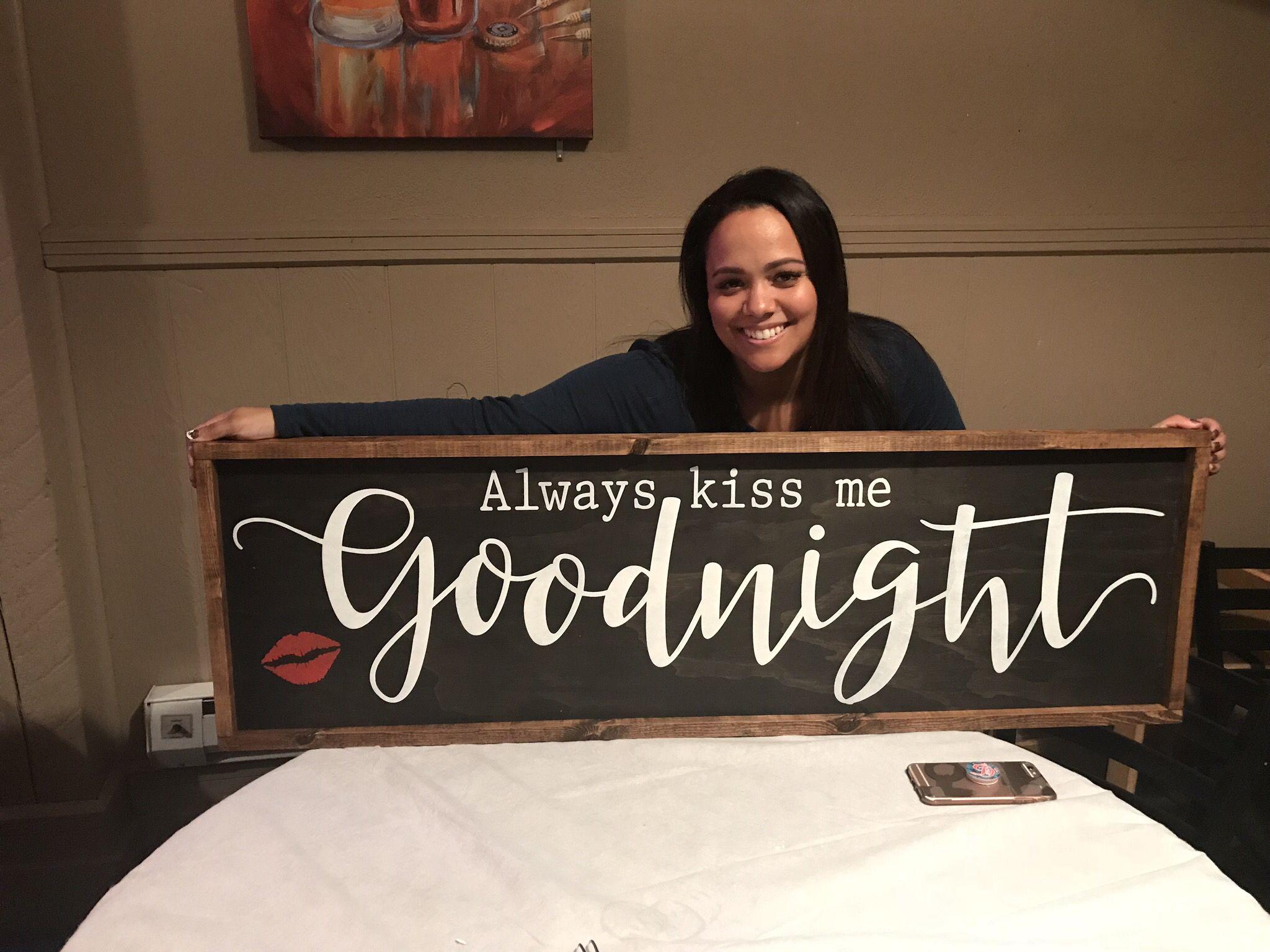 Custom Wood Sign Home Decor Always Kiss Me Goodnight Bedroom