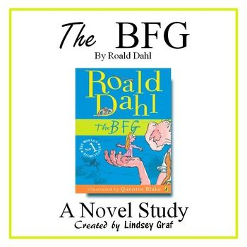 BFG Novel Study 4th Grade Novels Study Bfg