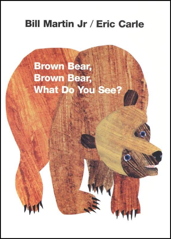 Brown Bear Brown Bear What Do You See Toddler Books Brown