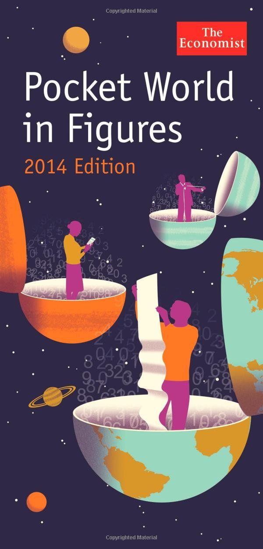 economist pocket world in figures 2014 cover illustration  http://ecx.images-amazon.com/images/I/61-bVQrdirL.jpg
