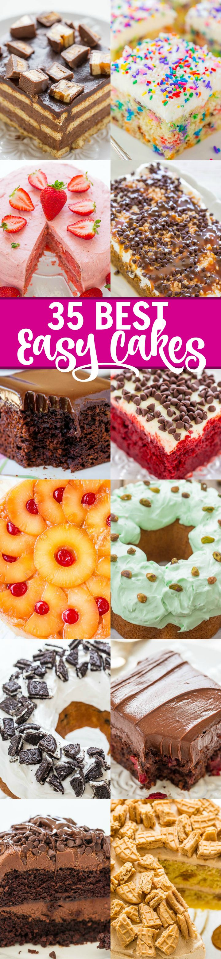 35 BEST Easy Cakes - Whether it's a birthday cake, anniversary cake, or a just-because cake, you'll find the perfect EASY cake here!! Only the BEST recipes including chocolate, fruity, pumpkin, red velvet, and more!!