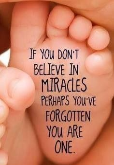 You are a miracle.