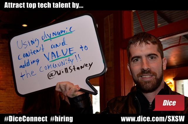 Attract top tech talent by using dynamic content and adding value to the community! via @willstaney  #TalentNet Live, #DiceConnect,   #SXSWi 2012.