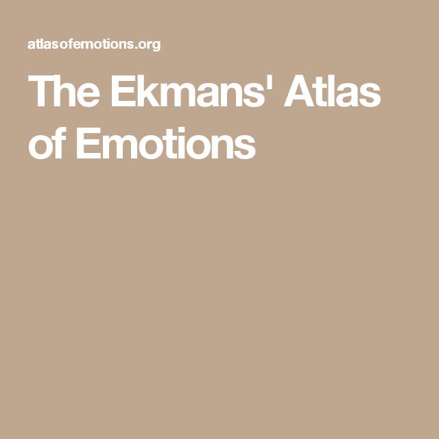 the ekmans atlas of emotions - 640×640
