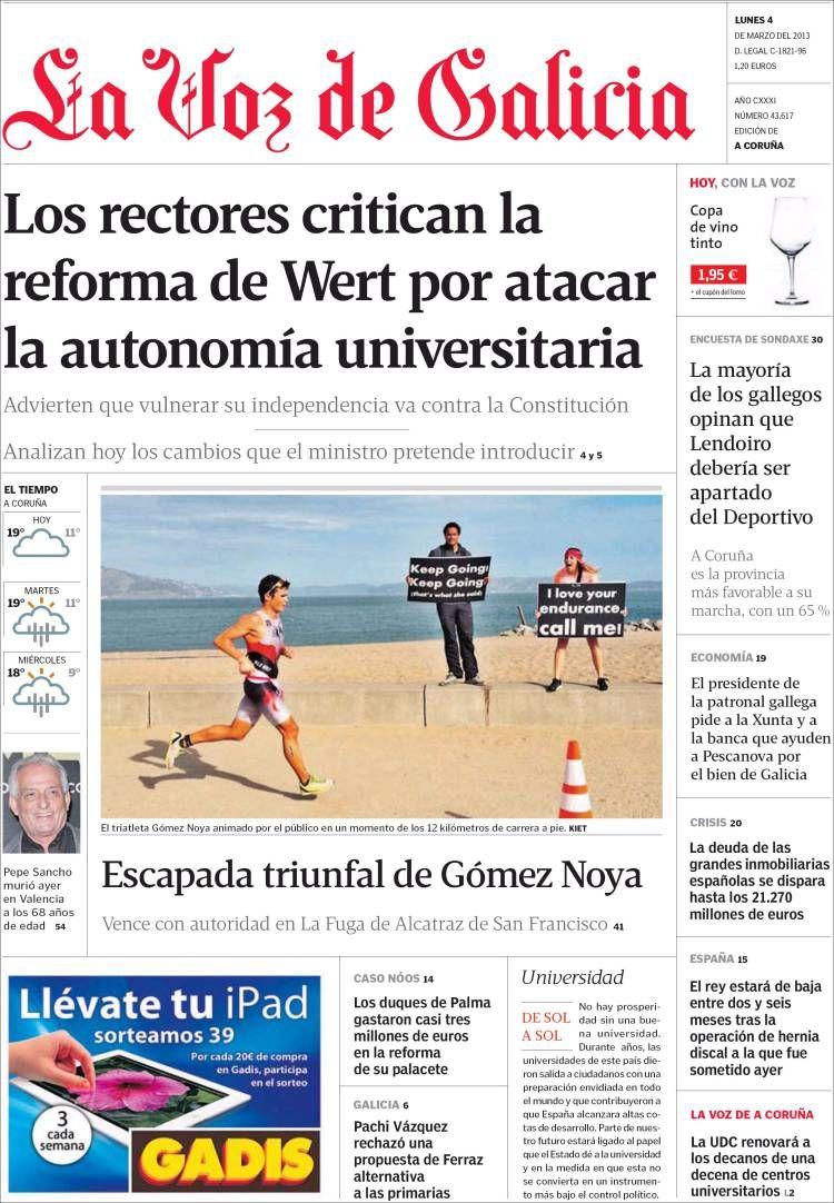 Los Titulares y Portadas de Noticias Destacadas Españolas del 4 de Marzo de 2013 del Diario La Voz De Galicia ¿Que le pareció esta Portada de este Diario Español?