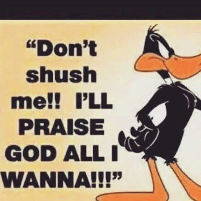 I Grew Up On The Looney Tunes Cartoons. Got Daffy Duck Praising God Now!