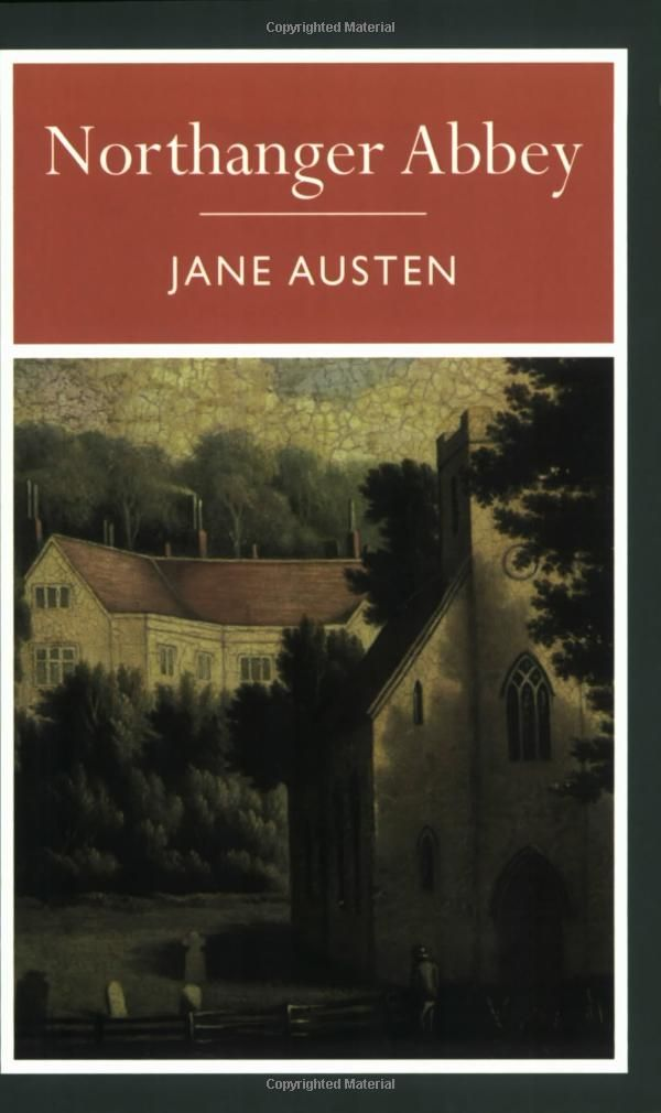 """Jane Austen """"Northanger Abbey"""" another great classic!"""