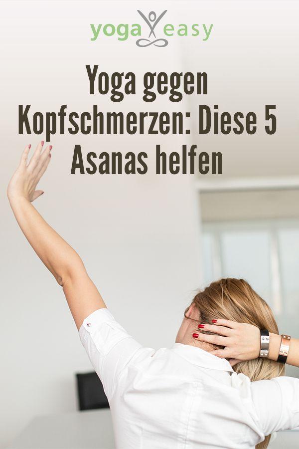 Yoga bei Kopfschmerzen: Diese Yoga-Übungen helfen bei Kopfweh