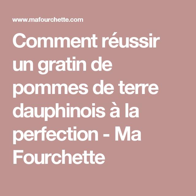 Comment réussir un gratin de pommes de terre dauphinois à la perfection - Ma Fourchette