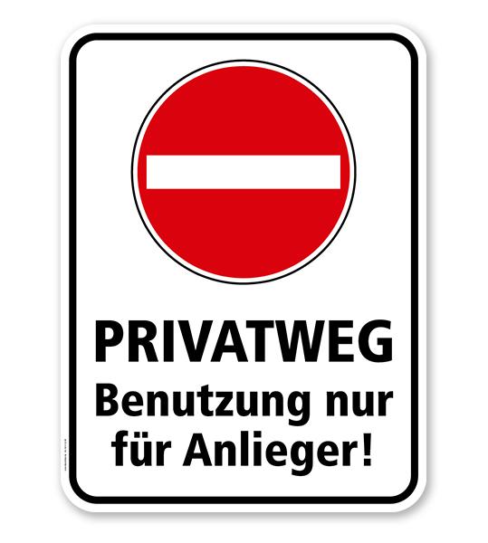 Kombischild Privatweg Benutzung Nur Fur Anlieger Privatweg Anlieger Schilder Verkehrsschilder Verkehrszeichen