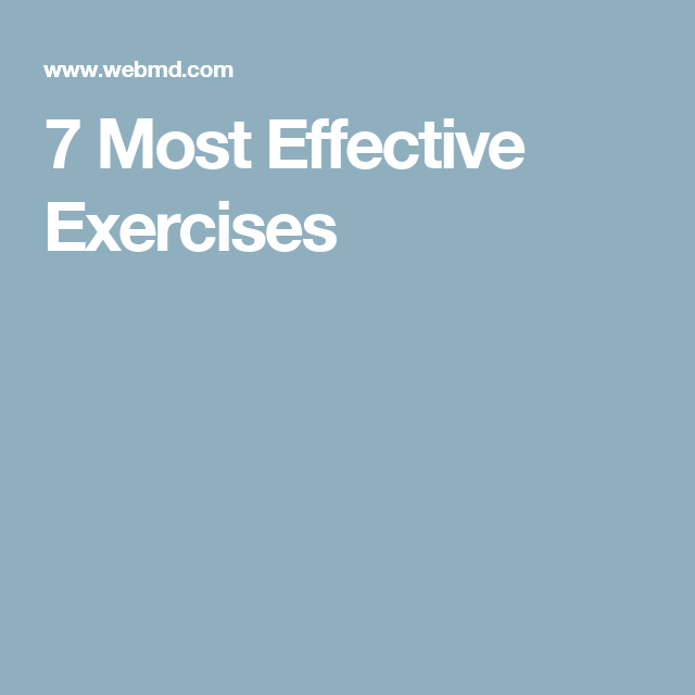 7 Most Effective Exercises | Exercise, Burn calories, Fitness