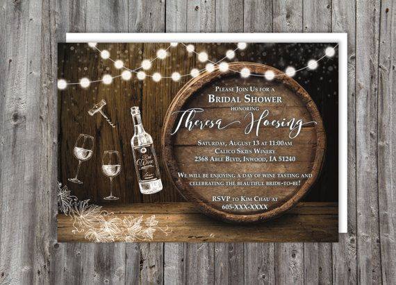 Pin By Mathis Designs Artist On Foss Engagement Party In 2020 Wine Tasting Bridal Shower Invitations Wine Themed Bridal Shower Invitations Rustic Bridal Shower Invitations