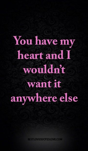 You Have My Heart Meme : heart, Quotes, Heart, Quotes,, Memes