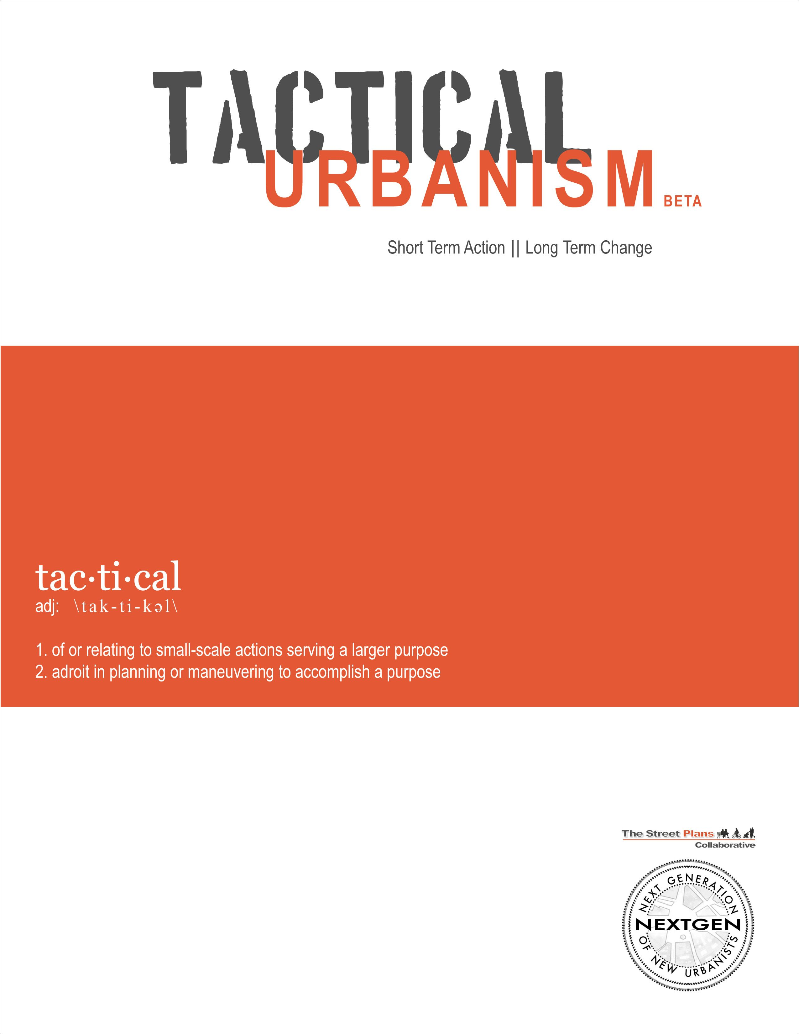 Tactical Urbanism Short Term Action Long Term Change Vol I By