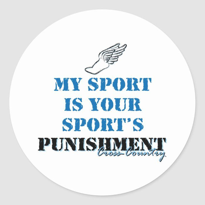 Photo of My sport is your sports punishment – CC Classic Round Sticker – Custom Stickers – Make Your Own Personalized Decorative Decals