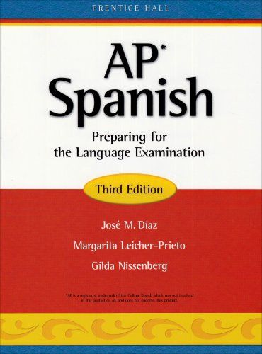 Ap Spanish Language Textbook Ap Spanish Preparing For The