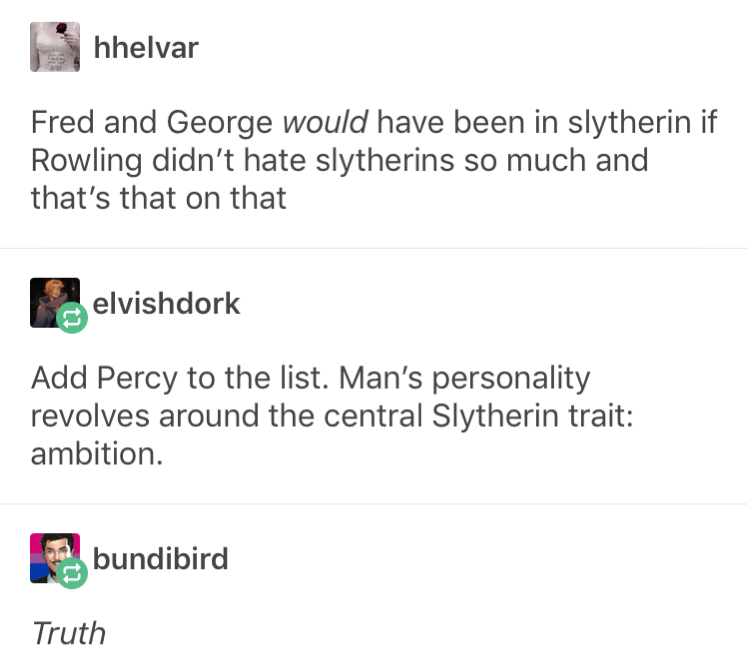 Slytherins are precious and need to be protected and if you