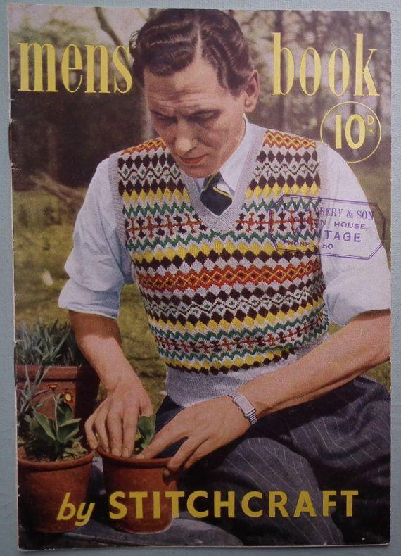 Vintage Knitting Patterns 1940s Mens Book by Stitchcraft UK Fair ...