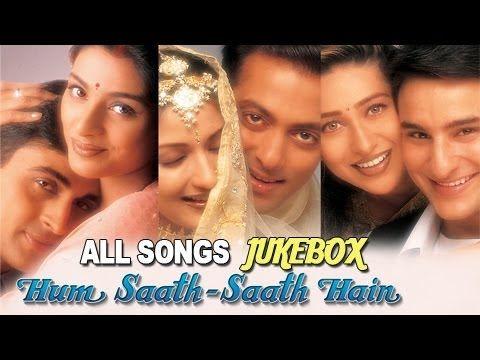 Hum Saath Saath Hain All Songs Jukebox Super Hit Hindi Songs Old Hindi Songs