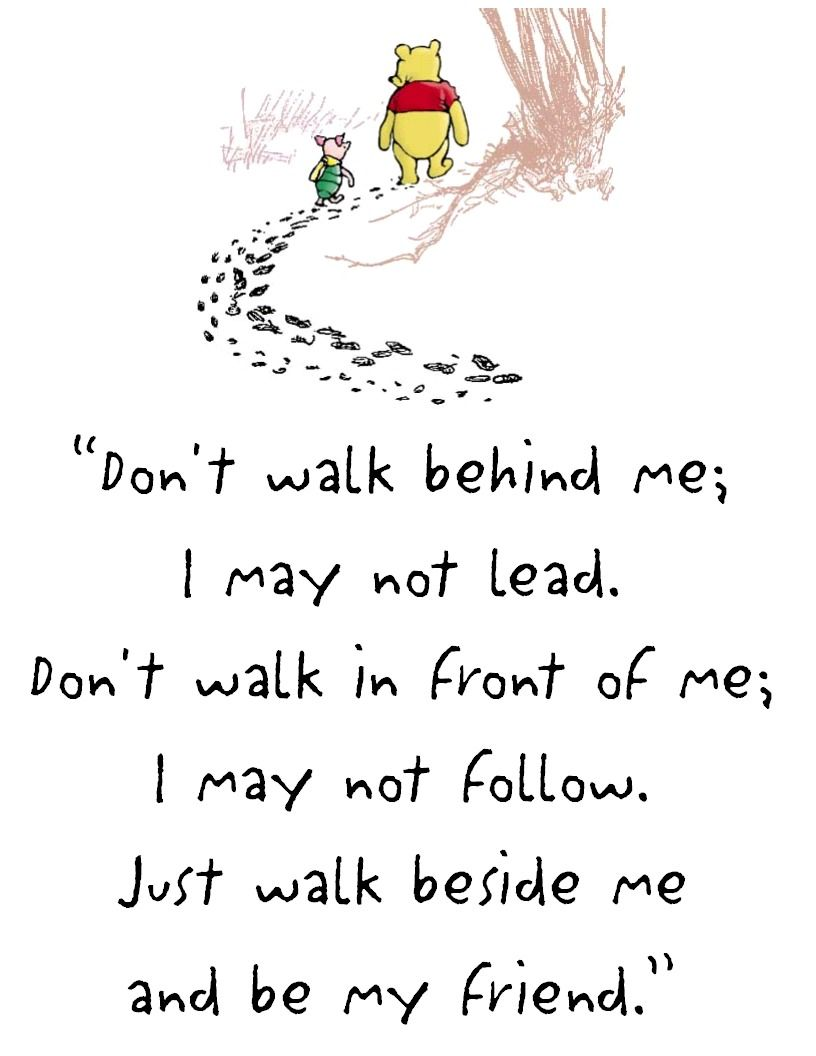 Walt Disney Quotes About Friendship It's Amazing The Things You Can Learn From Winnie The Pooh